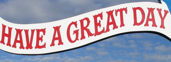 Have a great day banner